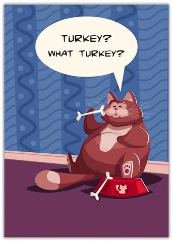 Funny Thanksgiving What Turkey cat with turkey bones sat near food bowl