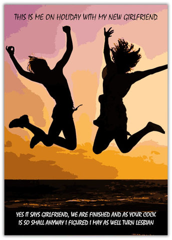 Funny You're Dumped Card - Turn Lesbian Two women jumping in the air, rude, insulting, sexual.