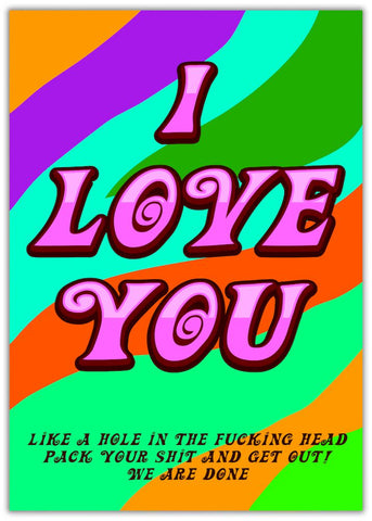 Funny You're Dumped Card - Hole In The Head Multicoloured background with pink text. Rude, Insulting, Offensive.