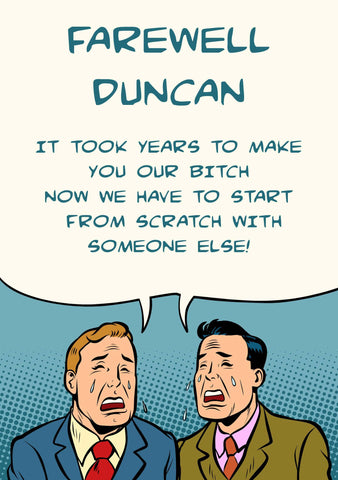 Our Bitch Duncan
