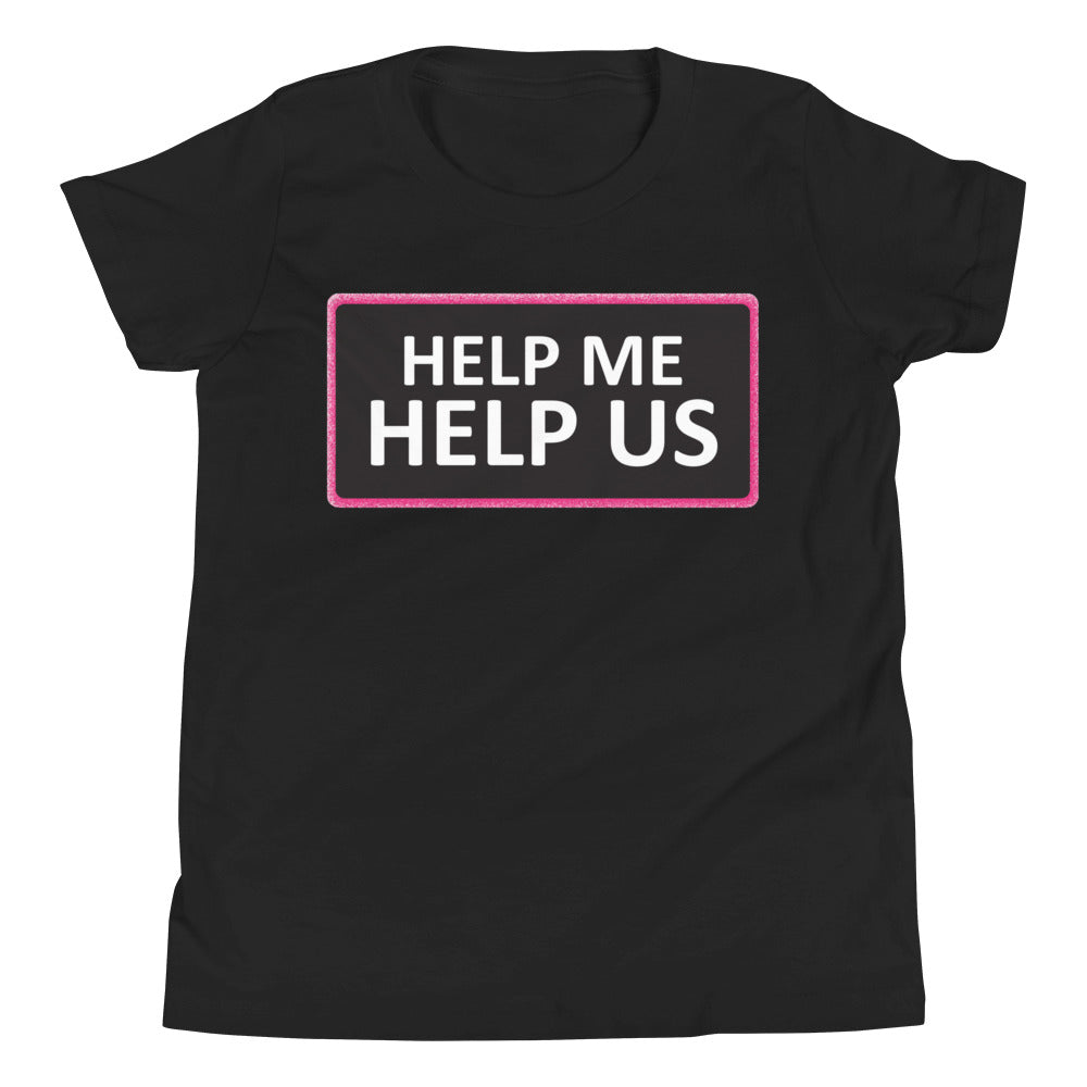Youth Unisex Help Me Help Us T-Shirt (Black Background/Pink Boarder)