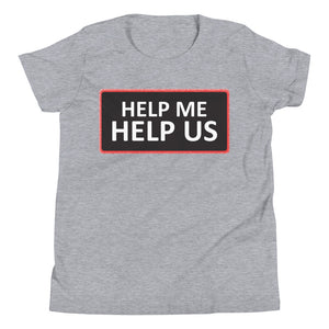 Youth Unisex Help Me Help Us T-Shirt (Black Background/Red Boarder)