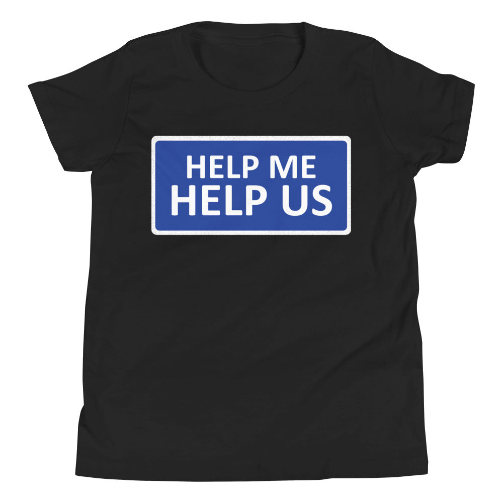 Youth Unisex Help Me Help Us T-Shirt (Royal Blue Background/White Boarder)