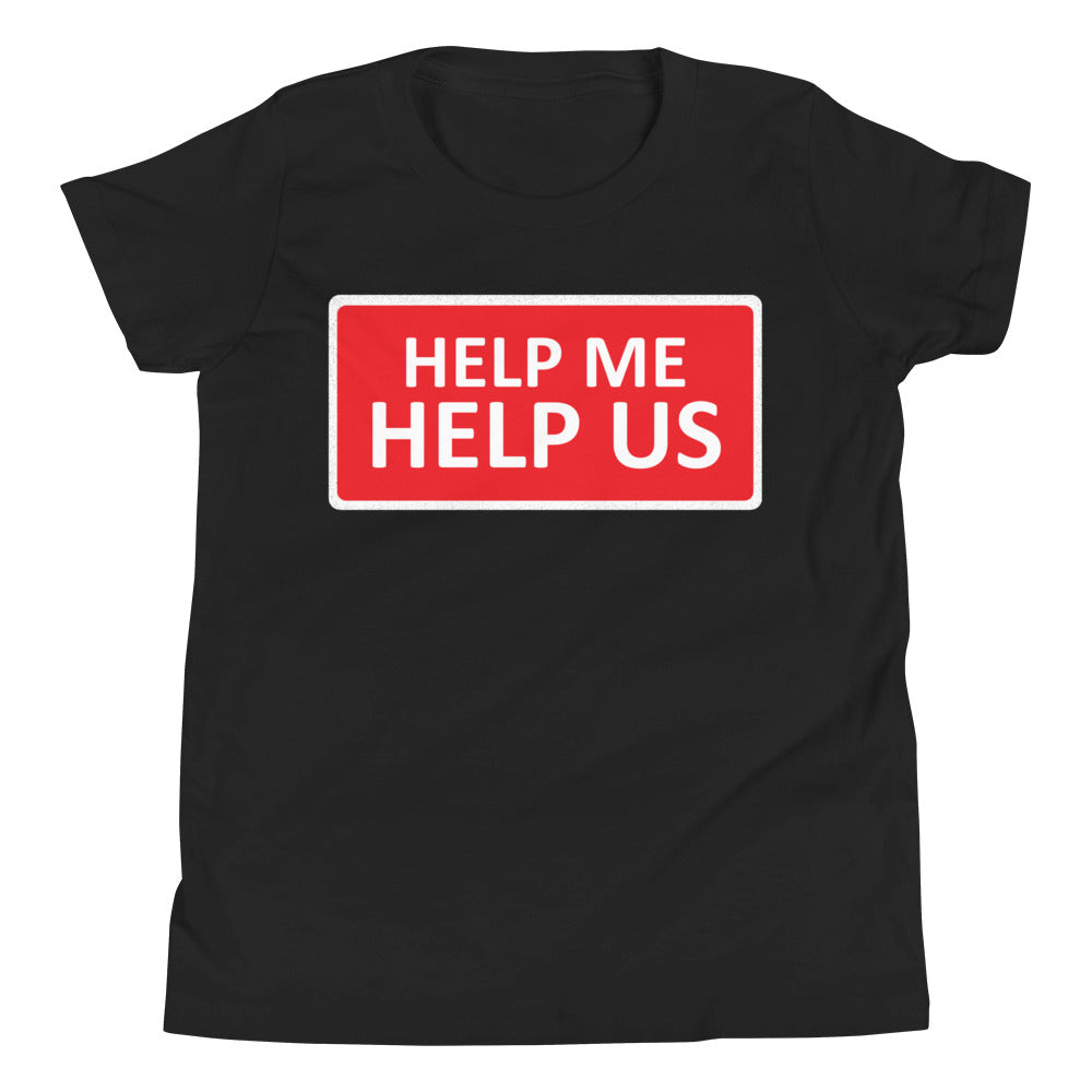 Youth Unisex Help Me Help Us T-Shirt (Red Background/White Boarder)