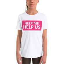 Load image into Gallery viewer, Youth Unisex Help Me Help Us T-Shirt (Magenta Background/White Boarder)
