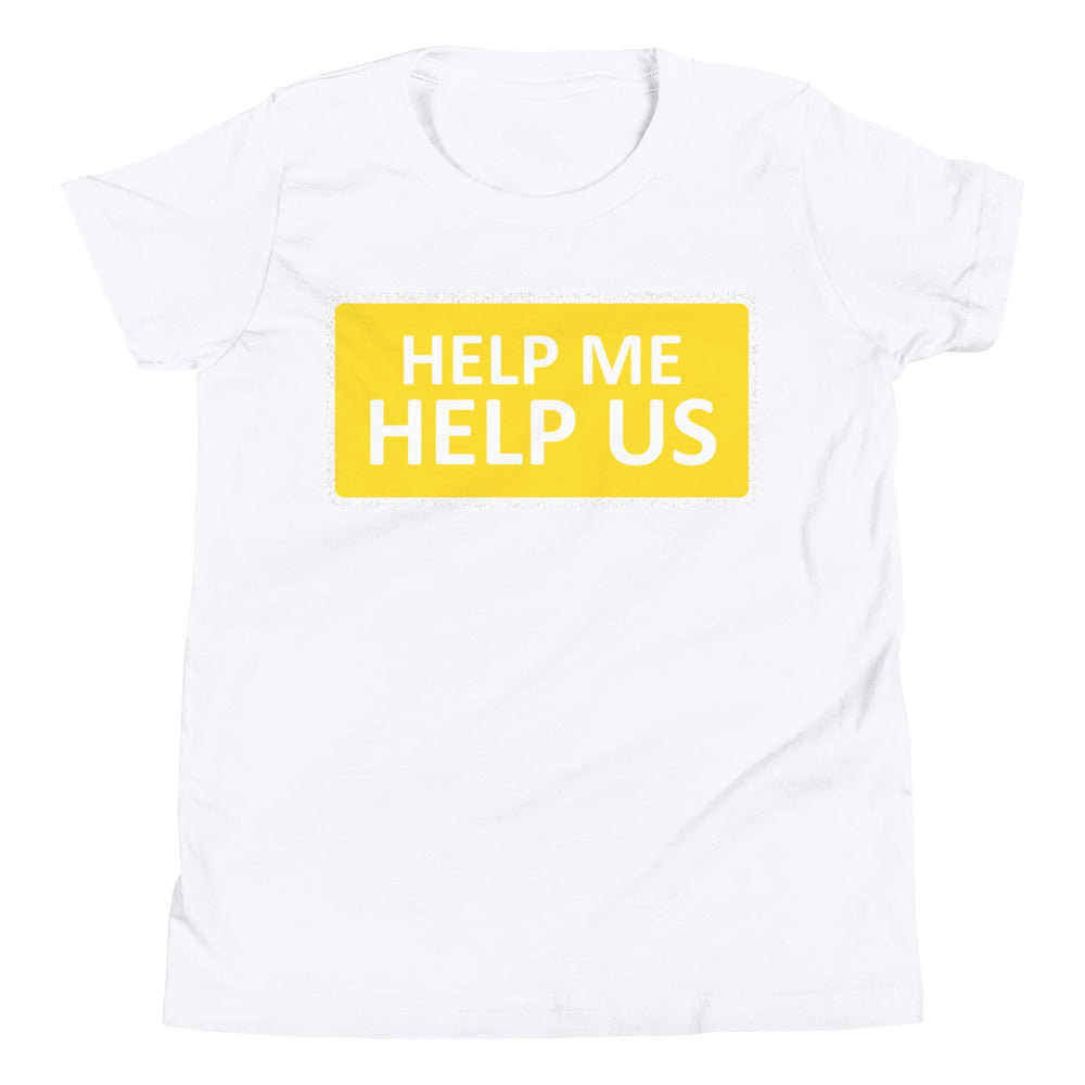 Youth Unisex Help Me Help Us T-Shirt (Yellow Background/White Boarder)