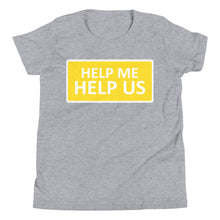 Load image into Gallery viewer, Youth Unisex Help Me Help Us T-Shirt (Yellow Background/White Boarder)