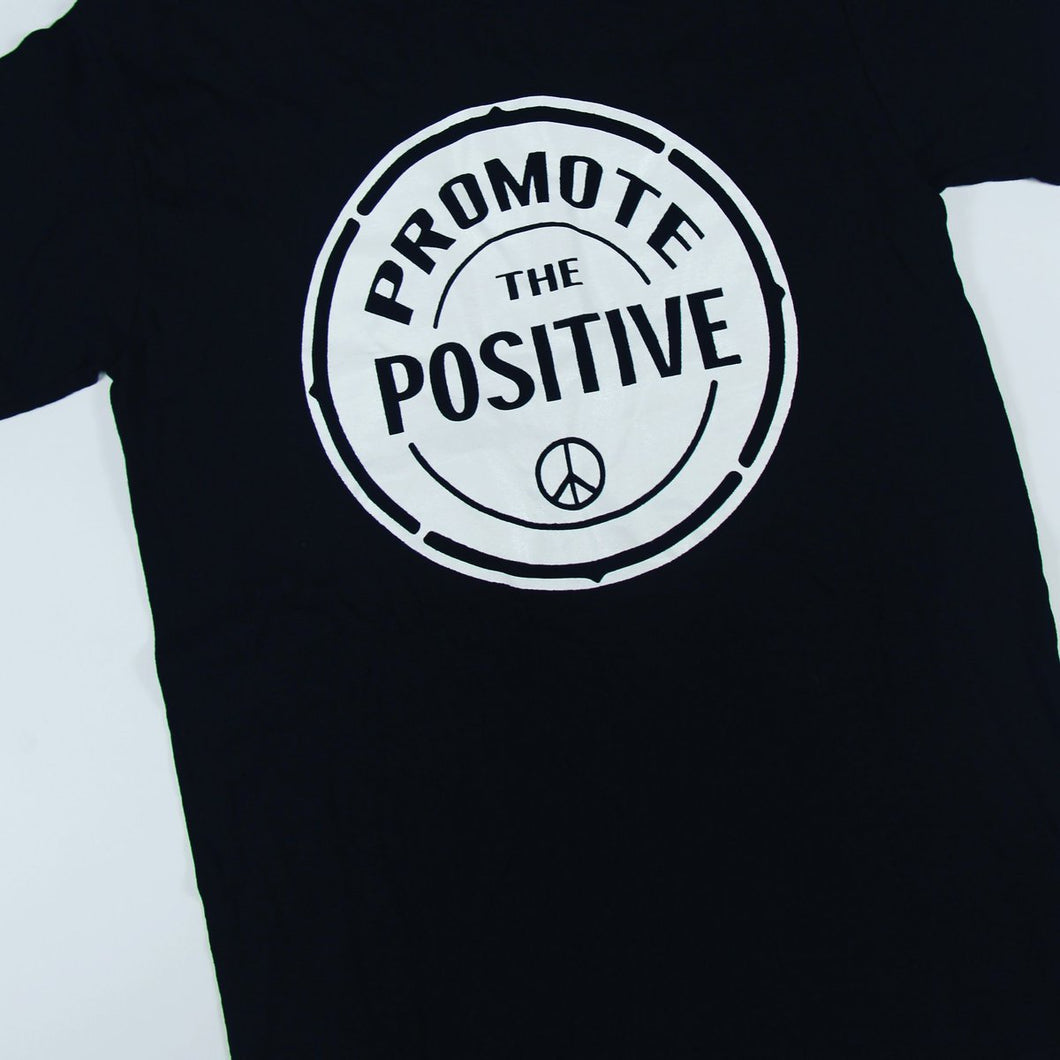Promote The Positive T Shirt