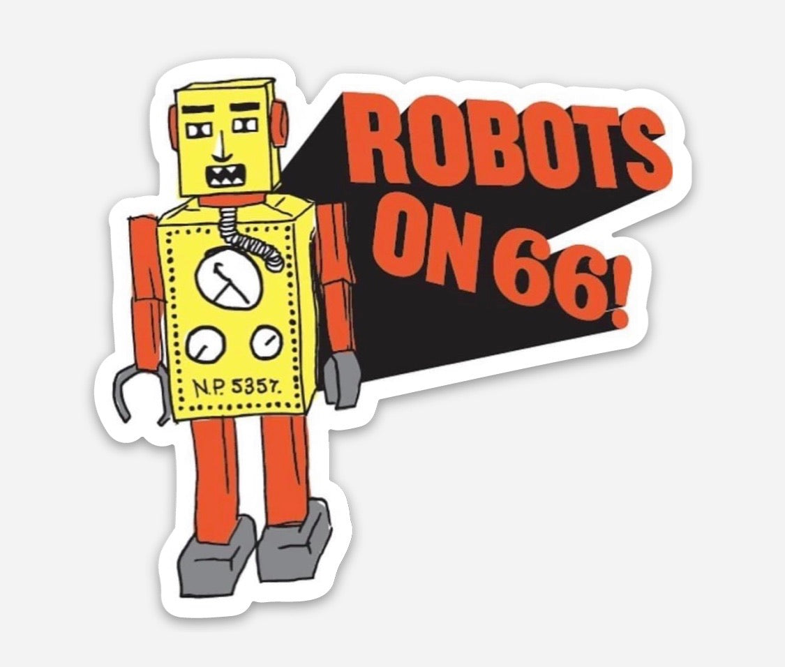 Robots on 66 Sticker