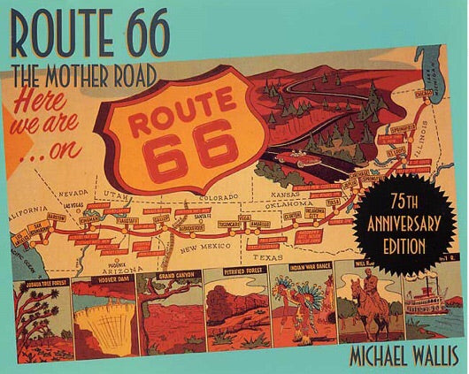 Route 66 The Mother Road Book