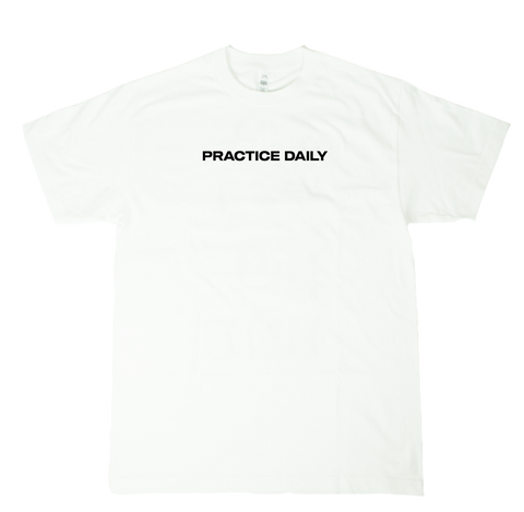 Practice Daily Tee