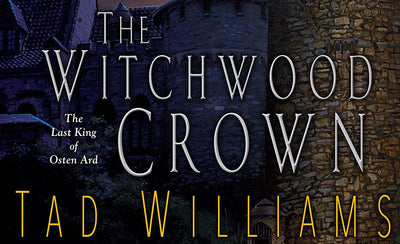 Book Review: The Witchwood Crown by Tad Williams