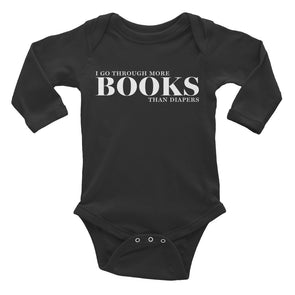 I Go Through More Books Than Diapers Long Sleeve Baby Bodysuit