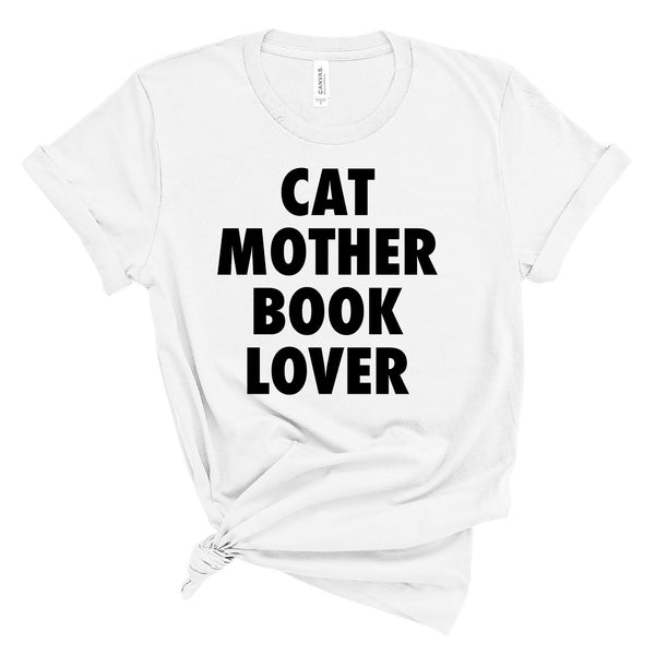 Cat Mother Book Lover Literary T-Shirt