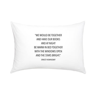 Ernest Hemingway Quote Pillowcase
