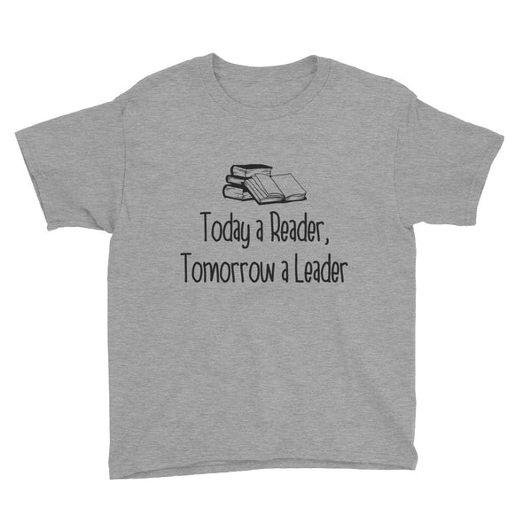 Today A Reader, Tomorrow A Leader Youth Short Sleeve T-Shirt