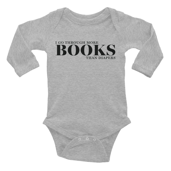 I Go Through More Books Than Diapers Long Sleeve Baby Onesie