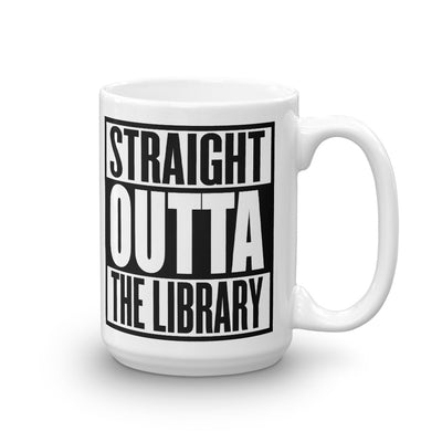 Straight Outta The Library Literary Mug
