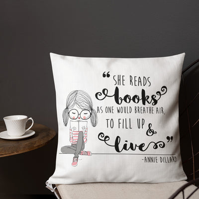 She Reads Books As One Would Breath Air Throw Pillow