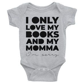 I Only Love My Books And My Momma Short Sleeve Baby Bodysuit