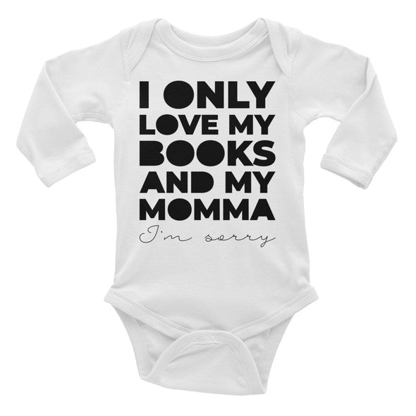 I Only Love My Books and My Momma Long Sleeve Baby Bodysuit
