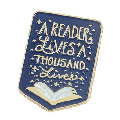 A Reader Lives A Thousand Lives Book Enamel Pin Badge