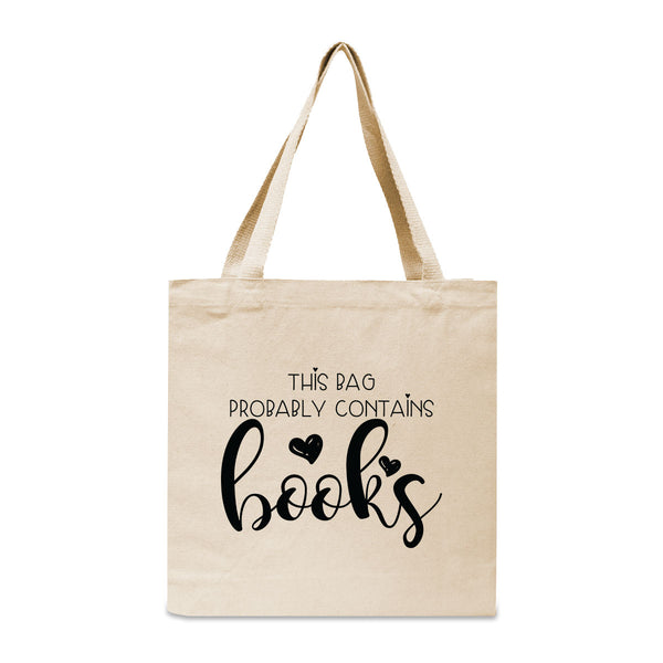 This Bag Probably Contains Books Canvas Book Tote Bag