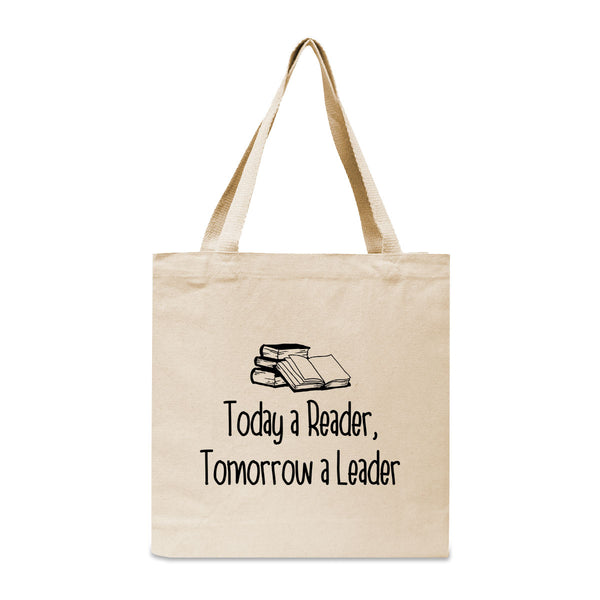 Today A Reader, Tomorrow A Leader Canvas Book Tote Bag