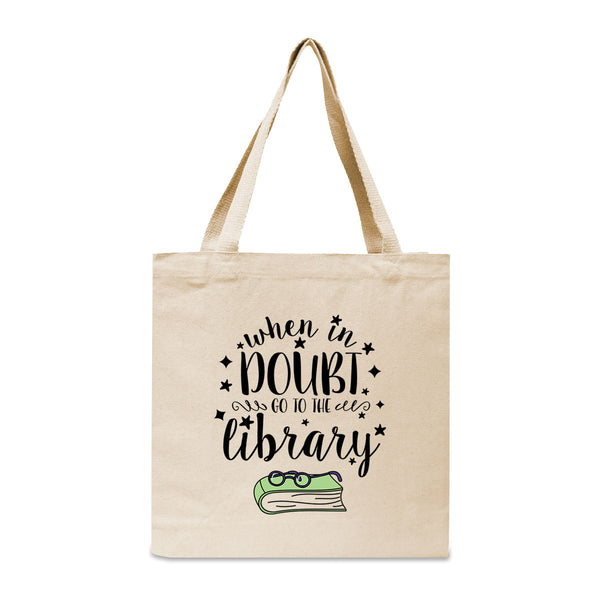 When In Doubt, Go To The Library Canvas Book Tote Bag