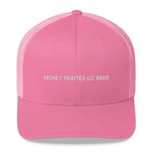 Money Printer Go Brrr Trucker Cap