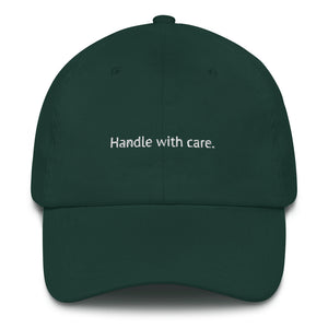 Handle With Care.