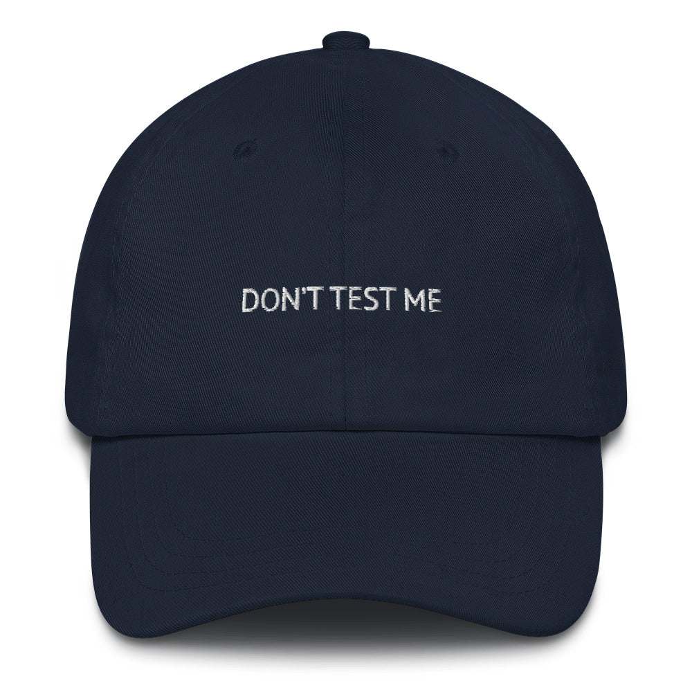 Don't Test Me