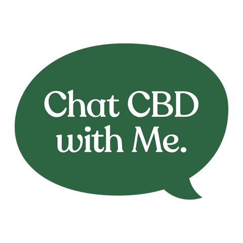 Chat CBD with me