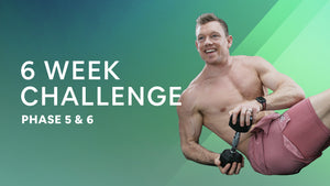 Phase 5 & 6 | 6 WEEK LEAN CHALLENGE