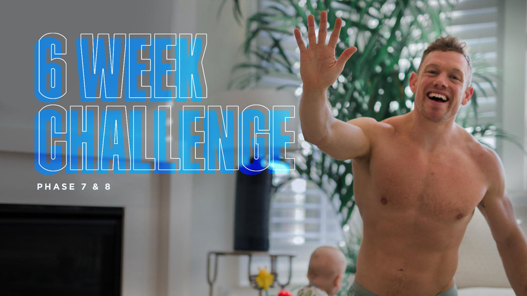 6 WEEK LEAN CHALLENGE | PHASE 7 & 8 | March 7th START