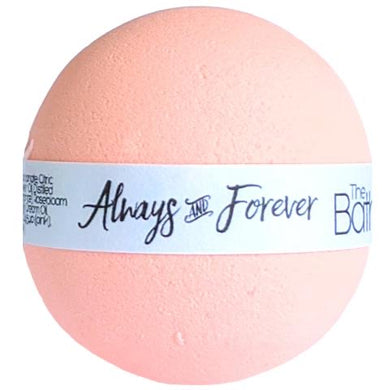Bath Bomb ALWAYS AND FOREVER