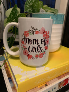 Mom of Girls Mug