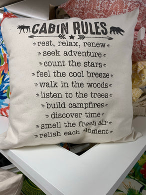 """Cabin Rules"" Pillow 18x18"