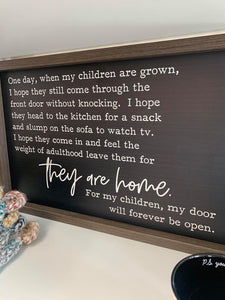 """They Are Home..."" Sign"