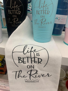 """Life Is Better.."" Towel"