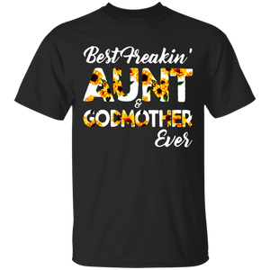 Best Freakin' Aunt & Godmother Mix Sunflower Gift Mom Shirt