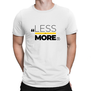 Less Is More Adult T-Shirt