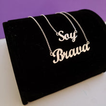 Load image into Gallery viewer, Soy Brava Necklace Event