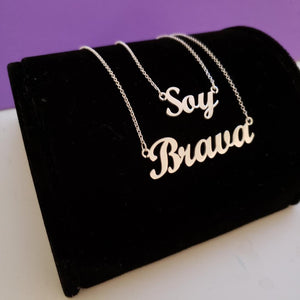Soy Brava Necklace Event