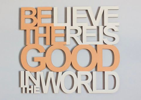 Be The Good In The World Connected Sign Laser Cut File for Glowforge Epilog Projects Laser Cutting Download