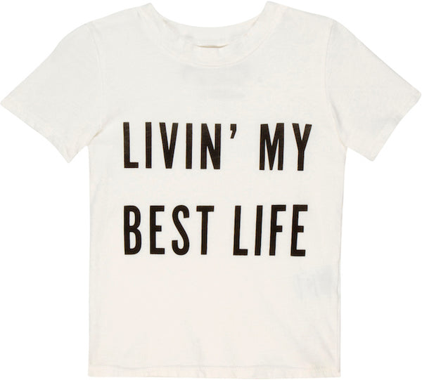 Livin' My Best Life Kid's Tee
