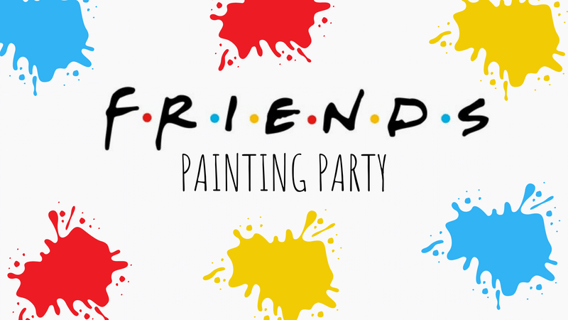 FRIENDS Sign Painting Party PART 2: 2/19 from 7-9 PM