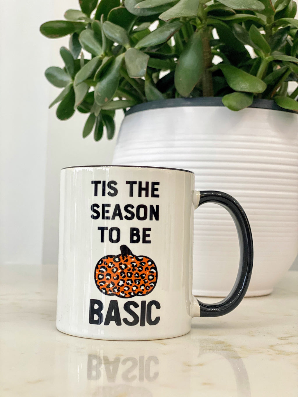 Tis the Season to be Basic Coffee Mug