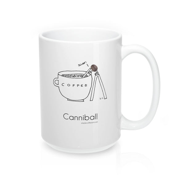 Cannibal! Mug - 15oz