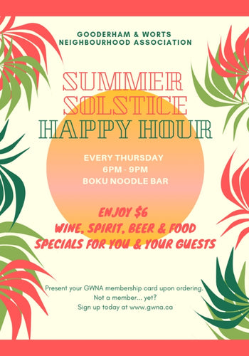 Gooderham & Worts Neighbourhood Association Happy Hour Every Thursday